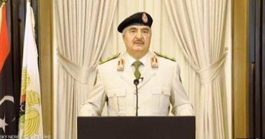 حفتر: تركيا ترعى الإرهاب فى العالم.. وأطلب من الرئيس السيسي وقف نشاطها فى ليبيا